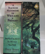 A Teaching Handbook for Wiccans & Pagans by: Thea Sabin - $17.00