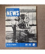 MAY 1961 NAVAL AVIATION NEWS Magazine~ CVA-64, R4D, ELTO Course, MAG-16,... - $16.83
