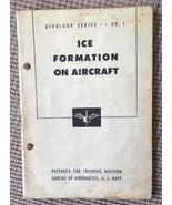 ICE FORMATION on AIRCRAFT; AEROLOGY SERIES No.1 1947 U.S. NAVY Training ... - $16.83