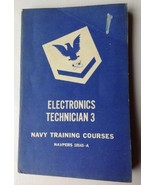 ELECTRONICS TECHNICIAN 3 -1952 U.S. NAVY Training Course Book US Govt. C... - $26.73