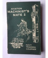AVIATION MACHINIST'S MATE 2~Aircraft Electrical Systems 1958 US NAVY BOOK  - $44.55