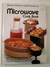 Microwave Cook Book 1976 Better Homes and Gardens First Edition - $5.00