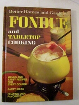Fondue and Tabletop Cooking 1972 Better Homes a... - $4.00