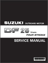 Suzuki DF25 V-Twin Four Stroke Outboard Motor Service Repair Manual CD . DF 25 - $12.00