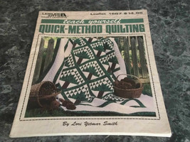 Teach Yourself Quick Method Quilting  by Lori Y Smith Leisure Arts Leafl... - $4.99
