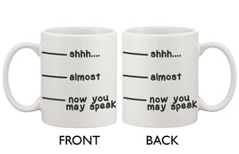 LIMITED QUANTITY WHOLSALE PRICE - shhh almost speak 11oz White Ceramic M... - $6.99