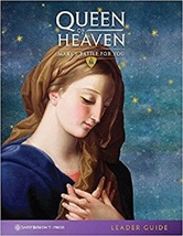 Queen of Heaven (Leader Guide) For Study & Discussion Leaders, with Teaching