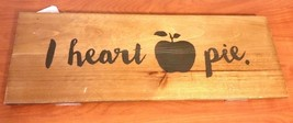 I Heart Apple Pie Wooden Wall Plaque Country Home Decor With A Apple On ... - $17.82