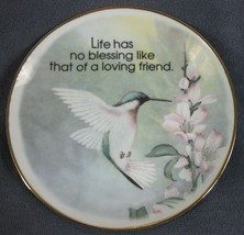 Life Has No Blessing Like That Of A Loving Friend Hummingbird Decorative... - $17.95
