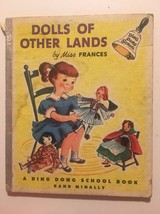Dolls Of Other Lands By Miss Frances A Ding Dong School Book 1954 - $8.56