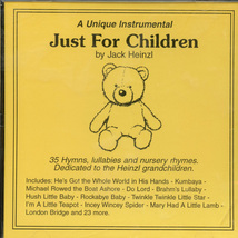 JUST FOR CHILDREN by Jack Heinzl
