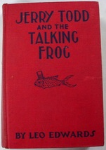 Jerry Todd and the Talking Frog #5 Leo Edwards author of Poppy Ott Andy ... - $4.00