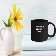 Funny Sarcastic Saying Coffee Mugs Great Statement Coffee Mug Gifts - $15.95