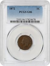 1872 1c PCGS Good-06 - Indian Cent - Key Date - $106.70