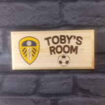 Personalised Leeds United Sign, Football Team Bedroom Door Plaque Gift S... - $12.34