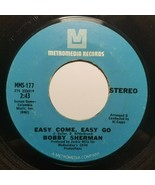 Bobby Sherman ~ 45 RPM Metromedia ~ Easy come, easy go / Sounds along th... - $6.75