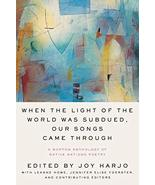 When the Light of the World Was Subdued, Our Songs Came Through: A Norto... - $19.95