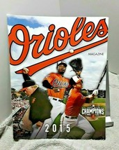 Baltimore Orioles 2015 Magazine Scorebook with 2 Unscored Inserts - $11.29