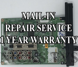 Mail-in Repair Service For LG 60PA6550 Main Board 1 YEAR WARRANTY - $165.00