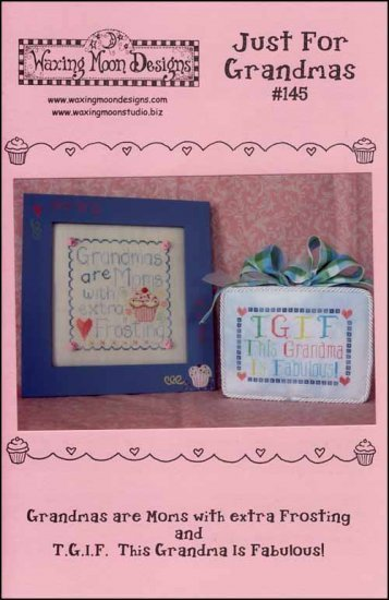 Just for Grandmas grandparents day cross stitch chart Waxing Moon Designs