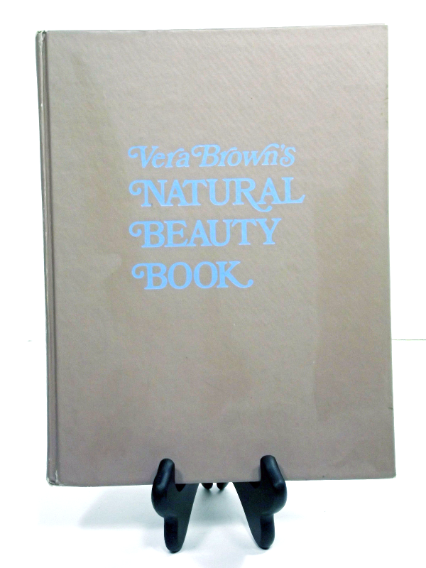Vera Brown's Natural Beauty Book (94K4B1S3)