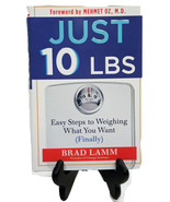 Just 10 LBS Easy Steps to Weighing What You Want by Brad Lamm Book (75K4... - $8.99