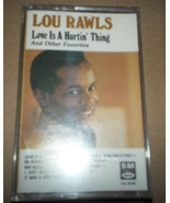 Lou Rawls Love Is A Hurtin' Thing Cassette - SEALED - $7.29