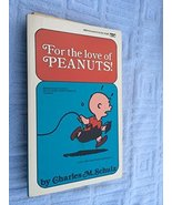 For the Love of Peanuts Schulz, Charles M. - $9.89