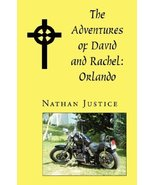 The Adventures of David and Rachel: Orlando Justice, Nathan - $98.99