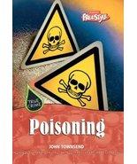 Poisoning: 1 (True Crime) Townsend, John - $9.89