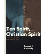 Zen Spirit, Christian Spirit: Revised and Updated Second Edition [Paperb... - $9.89