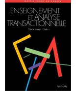 ENSEIGNEMENT ET ANALYSE TRANSACTIONNELLE OUTILS POUR LA CLASSE (French E... - $79.20