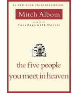 The Five People You Meet in Heaven [Paperback] Albom, Mitch - $9.89
