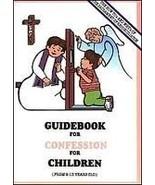 Guidebook for Confession for Children [Paperback] Brillantes, Beatriz B.... - $13.84