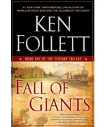 Fall of Giants: Book One of the Century Trilogy [Paperback] Follett, Ken - $13.84
