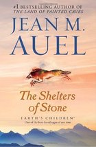 The Shelters of Stone: Earth's Children, Book Five [Paperback] Auel, Jea... - $11.87