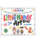 The Little Hands Art Book (Williamson Little Hands Series) Press, Judy - $9.89