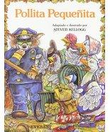 Pollita Pequenita [Paperback] Kellogg  Steven and Franco Aiselá Javier - $11.87