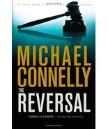 The Reversal (A Lincoln Lawyer Novel (3)) [Hardcover] Connelly, Michael - $11.87