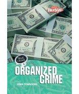 Organized Crime (Freestyle, True Crime) Platt, Richard and Townsend, John - $9.89