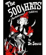 The 500 Hats of Batholomew Cubbins [Paperback] Seuss, Dr. - $98.99
