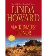 Mackenzies' Honor: An Anthology Howard, Linda - $9.89