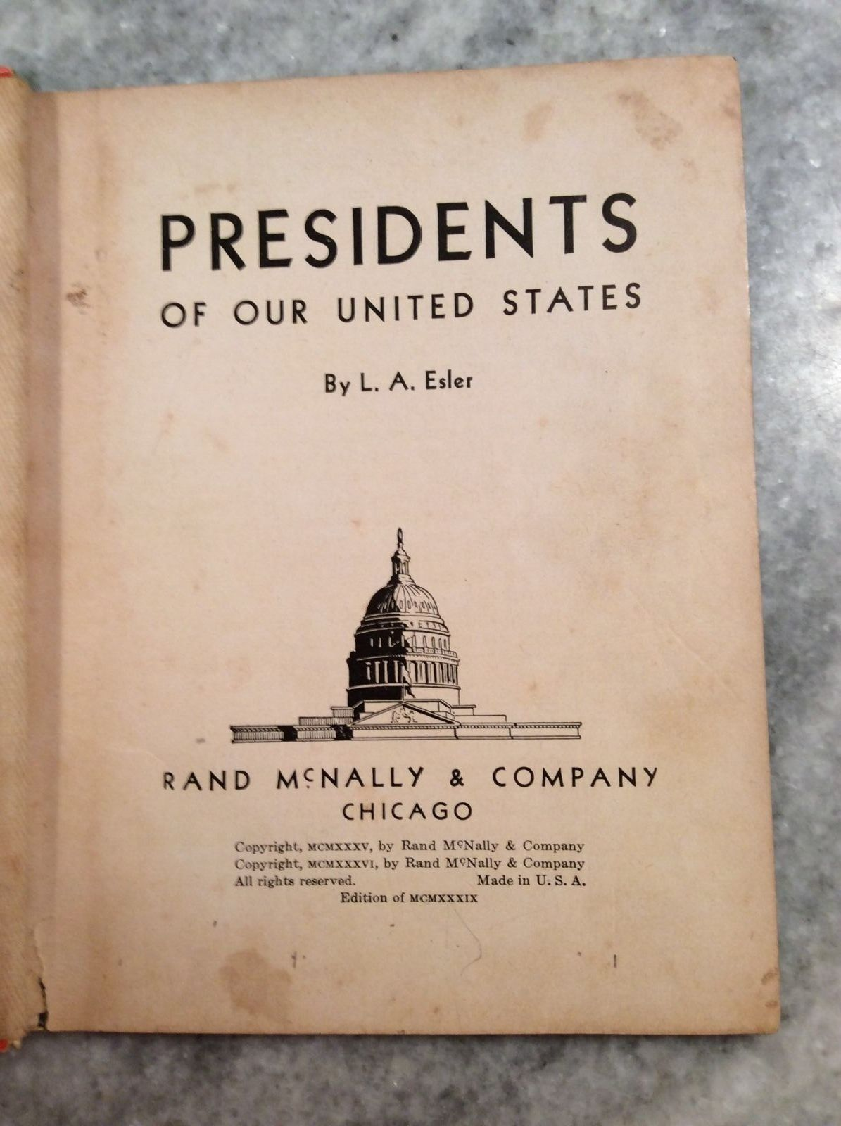 Book Presidents Of Our United States Rand McNally 1939