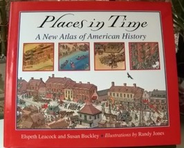 Places In Time A New Atlas Of American History - $12.99