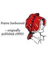 Bonnet Pattern lg/sm for Antebellum Civil War Pioneer - $5.99