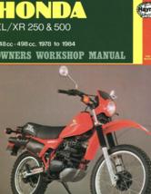 1978 Pour 1984 Honda XL/XR 250 & 500 Propriétaires Atelier Manuel Haynes - $29.68