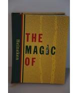 Collectible. The Magic of Heineken Book. HEINEKEN NV/ Amsterdam 2001 - $29.70