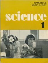 Cambridge Work-A-Text:Science 1; Gilbert Zinn, Helene O.Nash,Vivian Berg... - $24.97