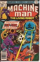 Marvel Machine Man #3 Ten-For The Mean Machine Action Adventure - $1.95
