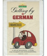 Getting by in German by Edith Baer;2 AudioCassettes;Book;Beginners' Cour... - $9.99